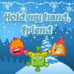 Hold My Hand, Friend