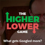 THE HIGUER LOWER GAME