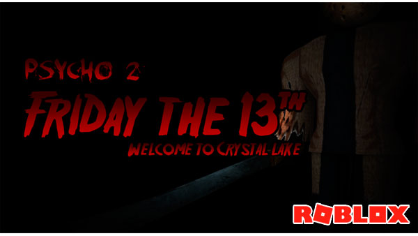 Juega GRATIS a ROBLOX: FRIDAY THE 13th (Psycho 2)