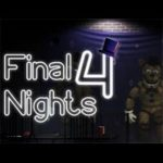 FINAL NIGHTS 4