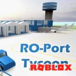 ROBLOX: RO-PORT TYCOON