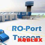 ROBLOX: RO-PORT TYCOON