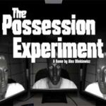 THE POSSESSION EXPERIMENT Game