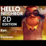 HELLO NEIGHBOR 2D EDITION