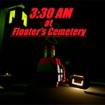3:30 AM AT FLOATER'S CEMETERY