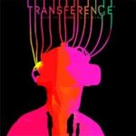 TRANSFERENCE: The Walter Test Case (PC Demo)