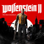 WOLFENSTEIN 2 – The New Colossus