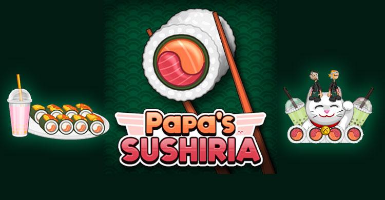 Imagen PAPA'S SUSHIRIA